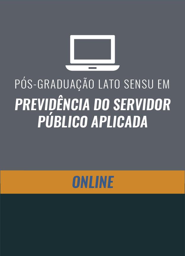 EAD -PÓS-GRADUAÇÃO - PREVIDÊNCIA DO SERVIDOR PÚBLICO APLICADA - Início em Março/2018