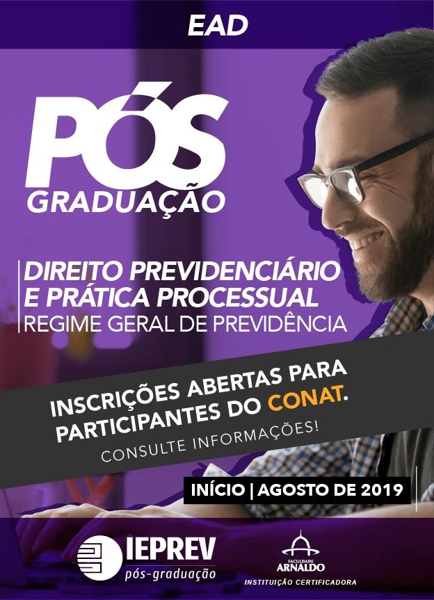 2019.2 - EAD PÓS-GRADUAÇÃO / DIREITO PREVIDENCIÁRIO E PRÁTICA PROCESSUAL