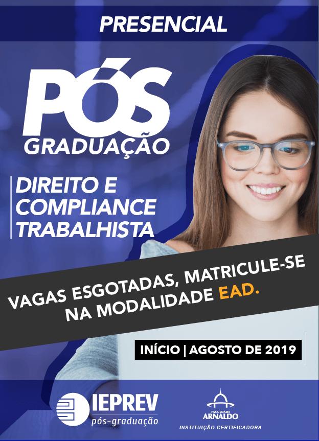 2019.2 - PRESENCIAL - PÓS-GRADUAÇÃO / DIREITO E COMPLIANCE TRABALHISTA