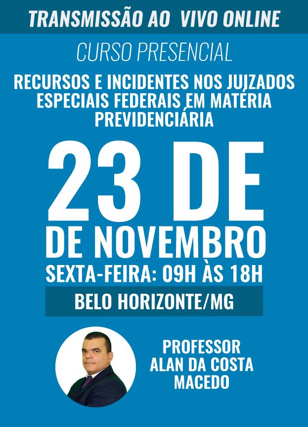 PRESENCIAL - 23/11/2018 - BELO HORIZONTE/MG