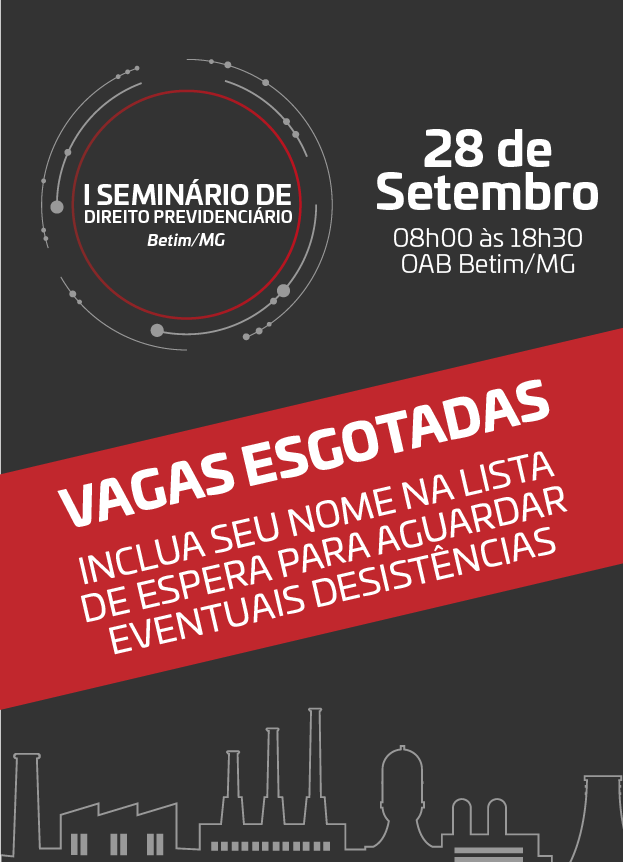 2019 - PRESENCIAL - I SEMINÁRIO DE DIREITO PREVIDENCIÁRIO DE BETIM/MG