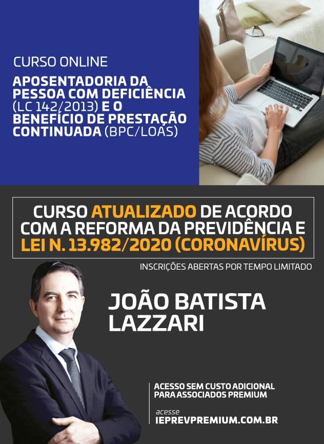 ONLINE Aposentadoria da pessoa com deficiência (LC 142/2013) e oBenefício de prestação continuada (BPC/LOAS)