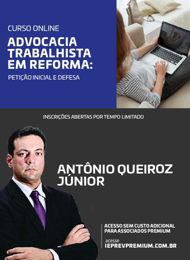 ONLINE Advocacia trabalhista em reforma: petição inicial e defesa