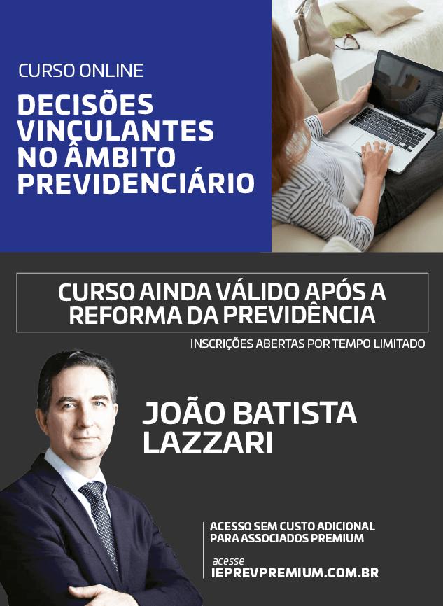 ONLINE DECISÕES VINCULANTES NO ÂMBITO PREVIDENCIÁRIO