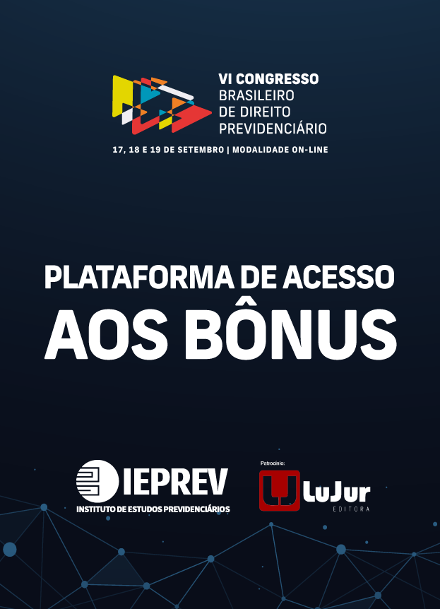 VI Congresso Brasileiro de Direito Previdenciário do IEPREV - 2020 - MODALIDADE ON-LINE