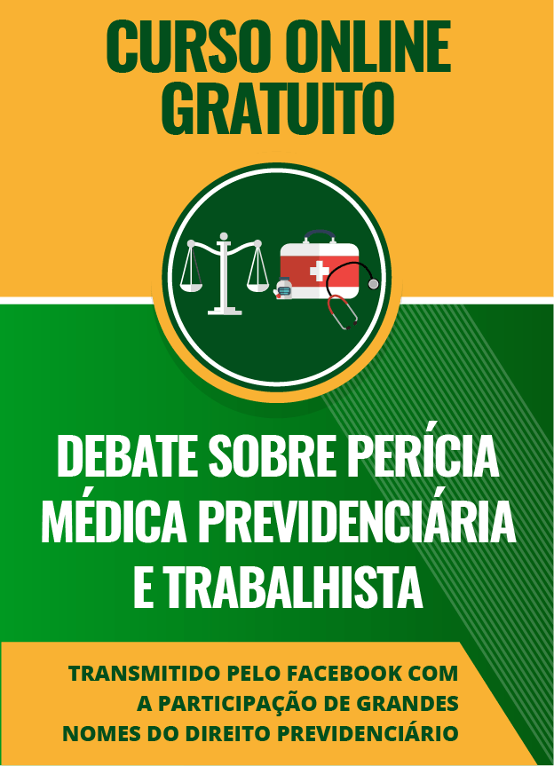 Debate sobre Perícia Médica Previdenciária e Trabalhista