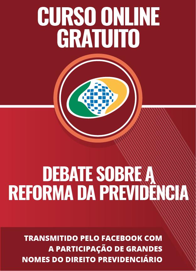 Debate sobre a Reforma da Previdência