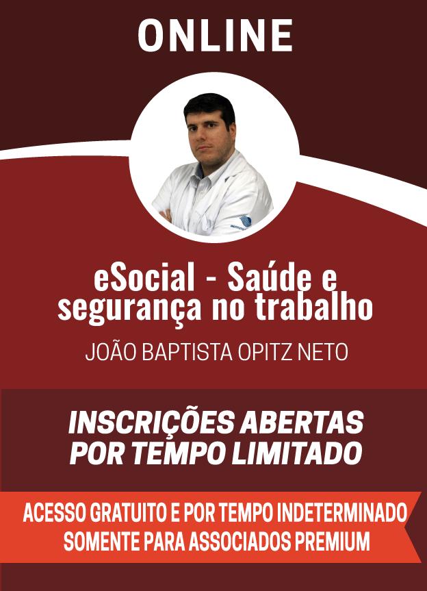 ONLINE TRANSMISSÃO eSOCIAL - SAÚDE E SEGURANÇA NO TRABALHO