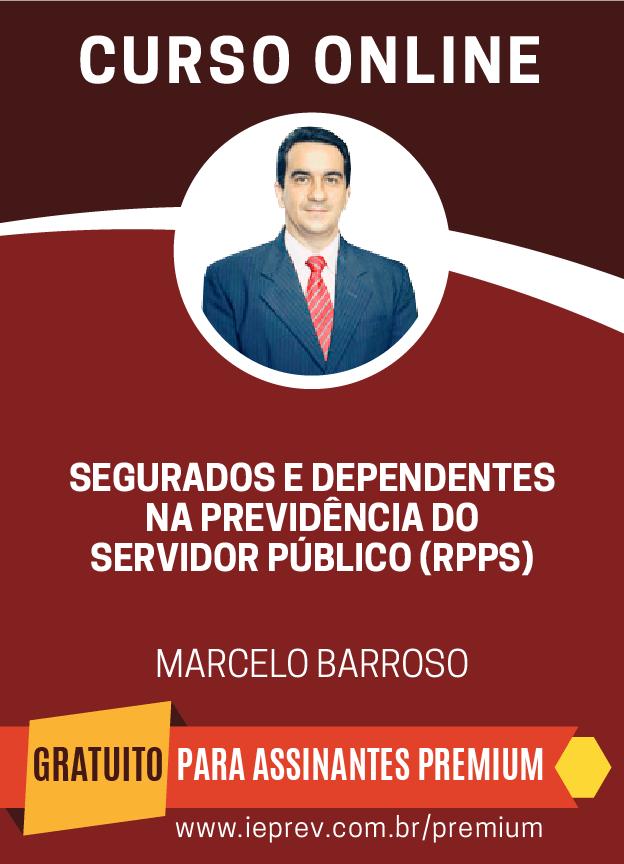 Segurados e Dependentes na Previdência do Servidor Público (RPPS)