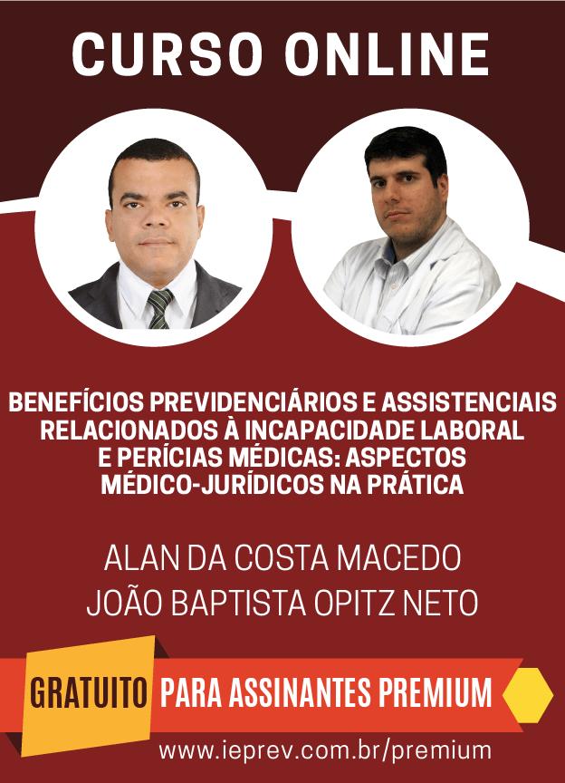 Benefícios previdenciários e assistenciaisrelacionados à incapacidade laboral e perícias médicas: aspectos médico-jurídicos na prática