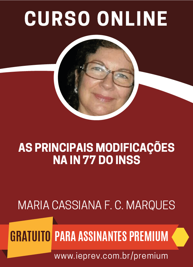 As Principais Modificações na IN 77 do INSS