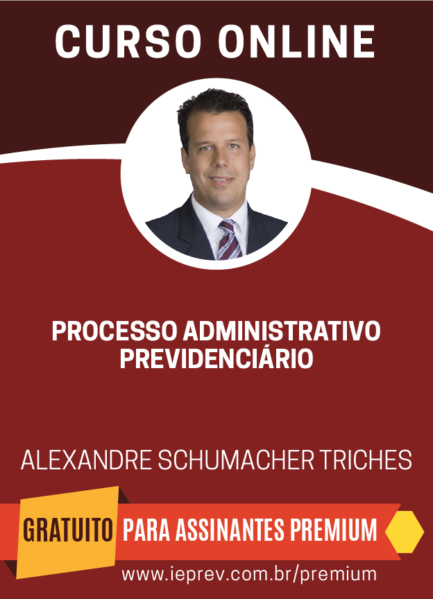 Processo Administrativo Previdenciário