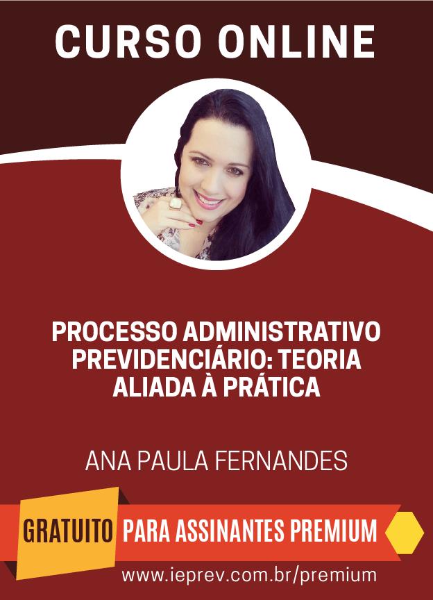 Processo Administrativo - Teoria aliada à Prática