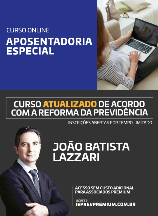 ONLINE Aposentadoria especial - João Batista Lazzari