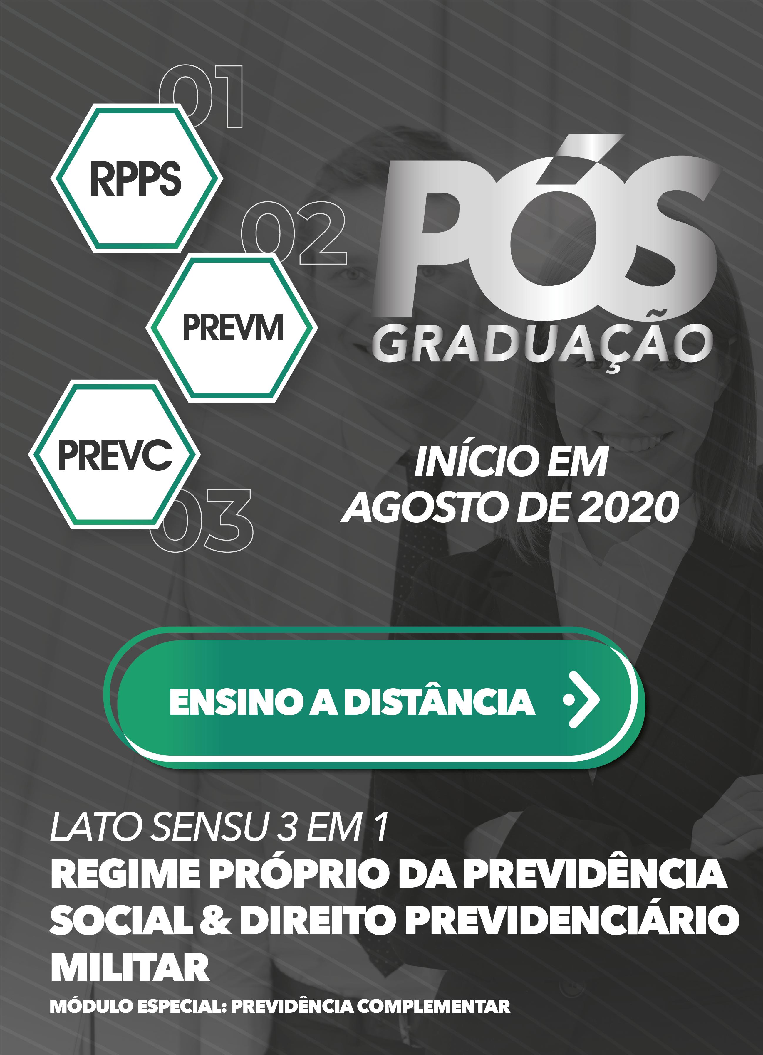2020.2 - EAD - 3 em 1 | RPPS & DIREITO PREVIDENCIARIO MILITAR