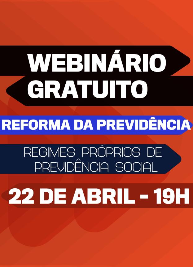 ONLINE WEBINÁRIO RPPS / REFORMA DA PREVIDENCIA