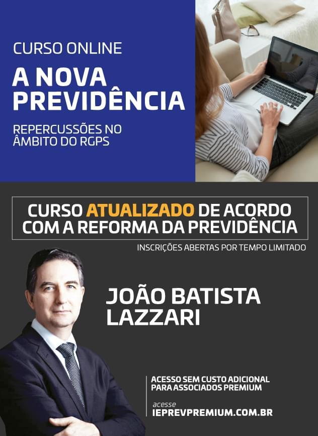 ONLINE A Nova Previdência - João Batista Lazzari